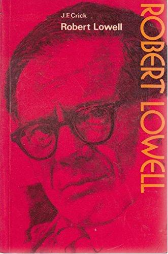9780050025604: Robert Lowell (Modern Writers)