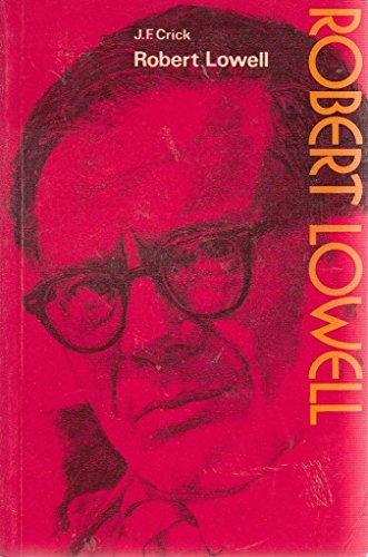 9780050025604: Robert Lowell (The Modern writers series)