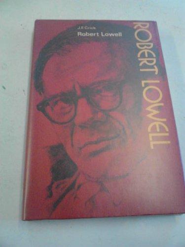 9780050025611: Robert Lowell (Modern Writers)