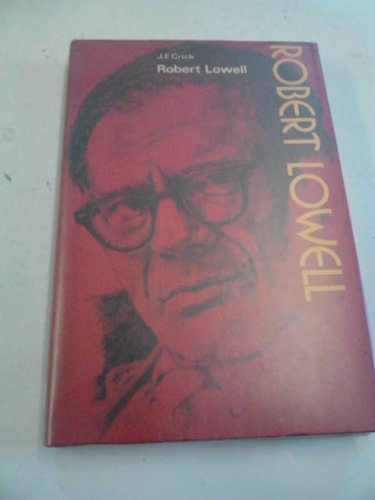 9780050025611: Robert Lowell (The Modern writers series)