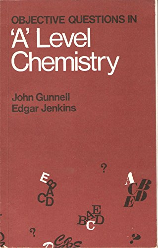 Objective Questions in Advanced Level Chemistry (9780050025864) by John Gunnell; E. W. Jenkins