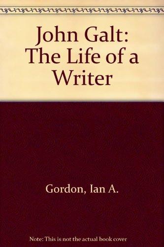 9780050026038: John Galt: The Life of a Writer