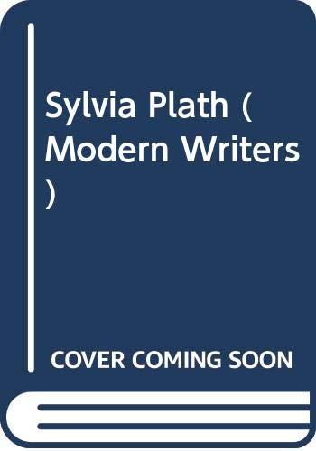 9780050026656: Sylvia Plath (Modern Writers S.)