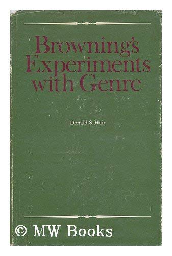 9780050026809: Browning's Experiments With Genre