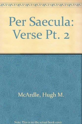 9780050026847: Per Saecula, Part 2: Verse (English and Latin Edition)