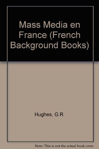 9780050027134: Les Mass media en France (French background books) (French Edition)