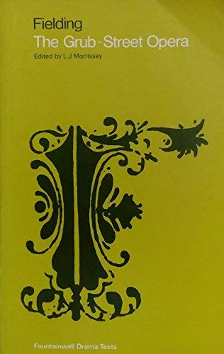 9780050027547: Grub Street Opera (Fountainwell Drama Texts)