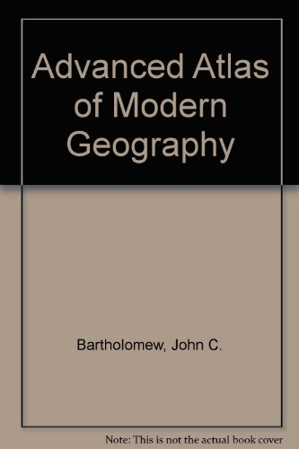 9780050027684: Advanced Atlas of Modern Geography