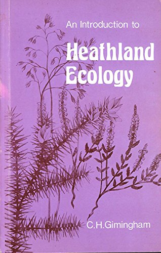 9780050027745: Introduction to Heathland Ecology