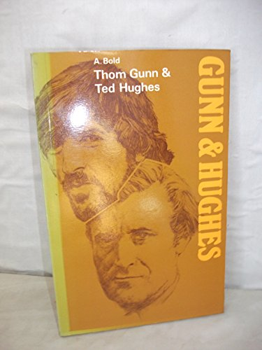 9780050028544: Thom Gunn and Ted Hughes (The Modern writers series)