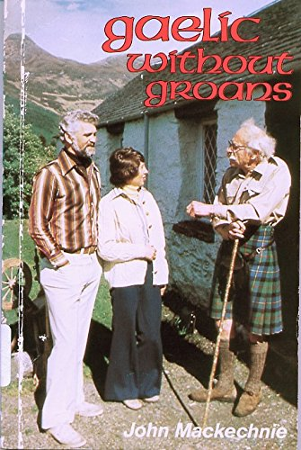 9780050028629: Gaelic without Groans