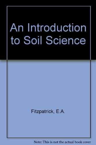 9780050028681: An Introduction to Soil Science
