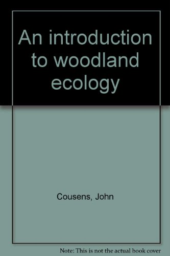 9780050028698: An introduction to woodland ecology