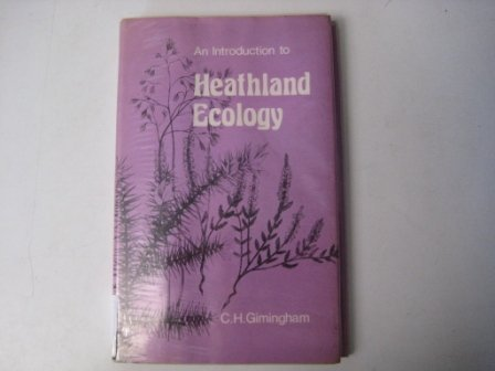 9780050028766: Introduction to Heathland Ecology