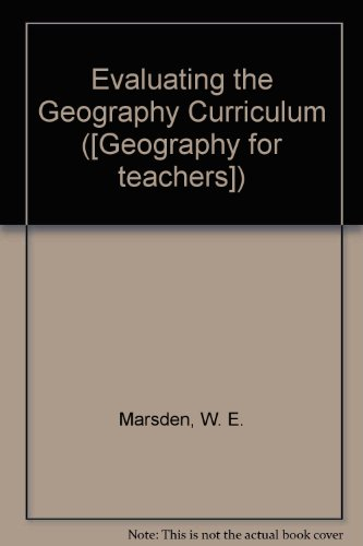 9780050029008: Evaluating the Geography Curriculum (Geography for teachers)