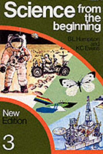 9780050029091: Science from the Beginning: Pupils Book Bk. 3