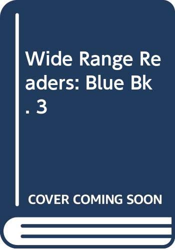 9780050029138: Wide Range Readers: Blue Bk. 3