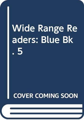 Wide Range Readers: Blue Bk. 5: Flowerdew, Phyllis