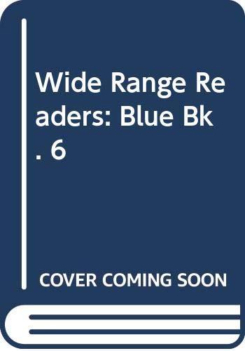 9780050029169: Wide Range Readers: Blue Bk. 6