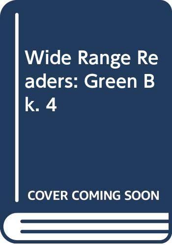 Wide Range Readers: Green Bk. 4: Schonell, Fred J;