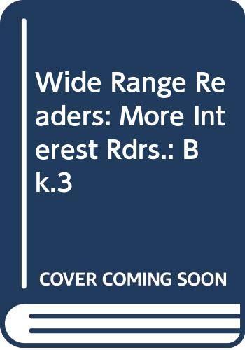 9780050029718: Wide Range Readers: More Interest Rdrs.: Bk.3