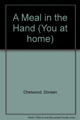 9780050030080: A Meal in the Hand (You at home)
