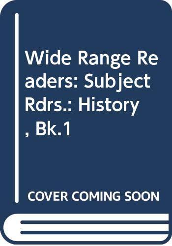 9780050030523: Wide Range Readers: Subject Rdrs.: History, Bk.1