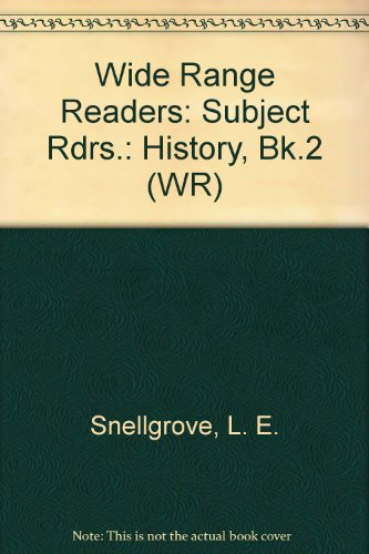 Wide Range Readers: Subject Rdrs.: History, Bk.2: Snellgrove, L. E.