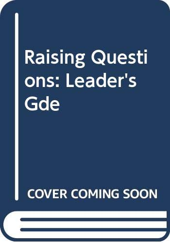 9780050030622: Raising Questions: Leader's Gde