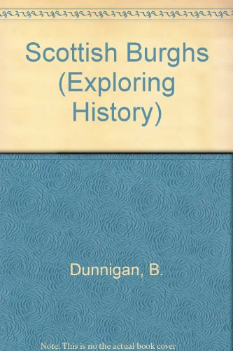 9780050030882: Scottish Burghs (Exploring History)