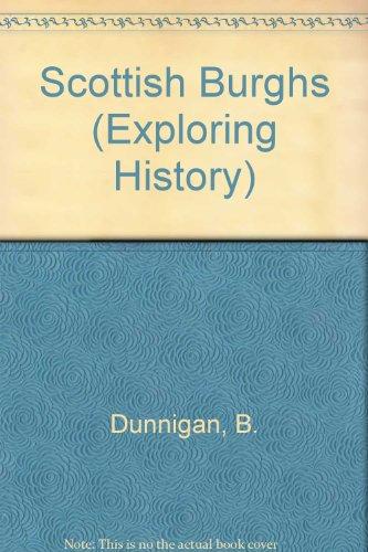 9780050030882: Scottish Burghs (Exploring History)