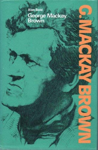 9780050030899: George Mackay Brown (Modern Writers)