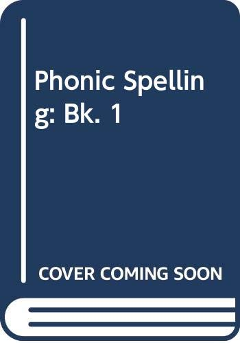 9780050031735: Phonic Spelling