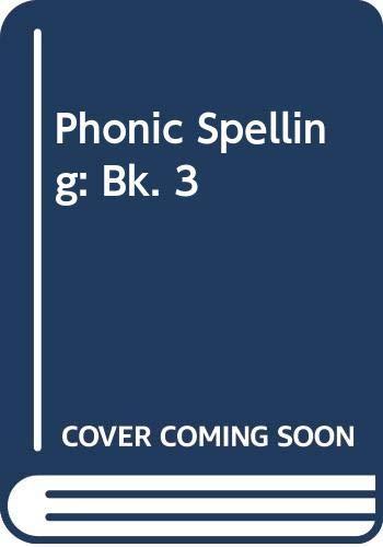 9780050031759: Phonic Spelling: Bk. 3