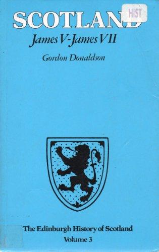 9780050031858: Edinburgh History of Scotland: James V-James VII v. 3