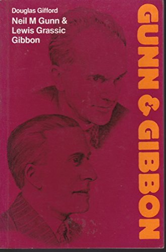 Neil M.Gunn and Lewis Grassic Gibbon (Modern Writers) (0050031988) by Douglas Gifford