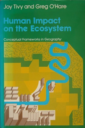 Human Impact on the Ecosystem (Conceptual frameworks