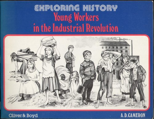 9780050032558: Young Workers in the Industrial Revolution (Exploring History)