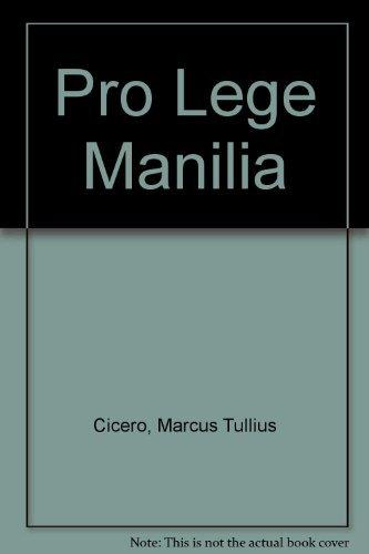 9780050032596: Pro Lege Manilia