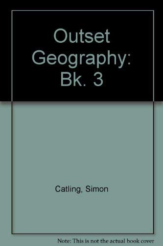 9780050032961: Outset Geography: Bk. 3