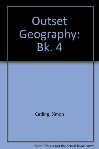 9780050032978: Outset Geography: Bk. 4