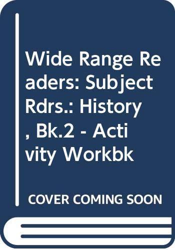 9780050033067: Wide Range Readers: Subject Rdrs.: History, Bk.2 - Activity Workbk
