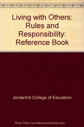 9780050033395: Living with Others: Reference Book: Rules and Responsibility