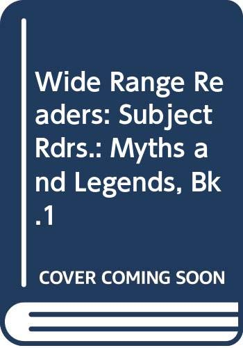 9780050033609: Wide Range Readers: Subject Rdrs.: Myths and Legends, Bk.1