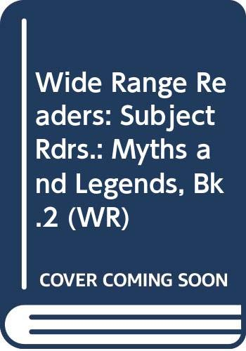 9780050033616: Wide Range Readers: Subject Rdrs.: Myths and Legends, Bk.2 (WR)