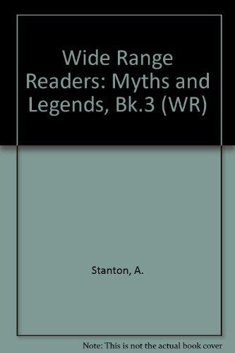 9780050033623: Wide Range Readers: Myths and Legends, Bk.3 (WR)