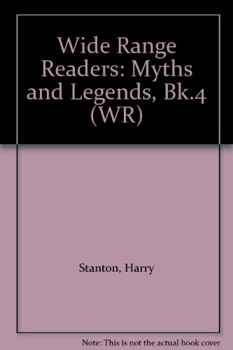 9780050033630: Wide Range Readers: Myths and Legends, Bk.4 (WR)