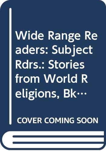9780050033708: Wide Range Readers: Subject Rdrs.: Stories from World Religions, Bk.1