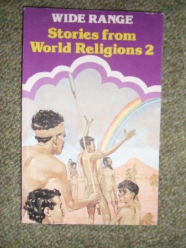 9780050033715: Wide Range Readers: Subject Rdrs.: Stories from World Religions, Bk.2