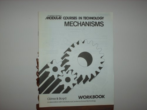 9780050033883: Modular Courses in Technology: Mechanisms: Workbks